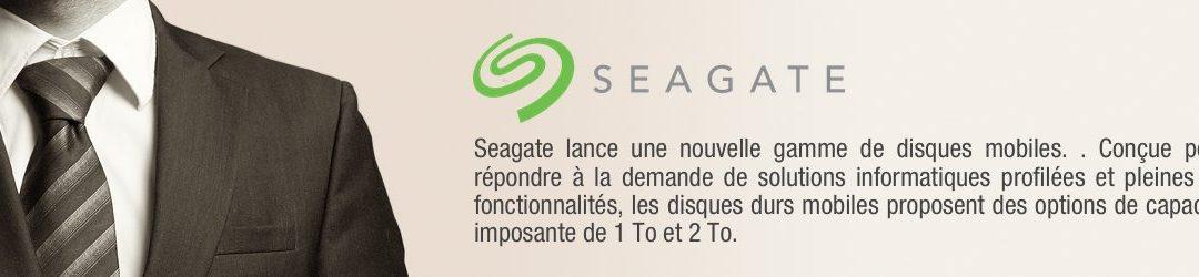 SEAGATE lance une nouvelle gamme de disques mobiles.